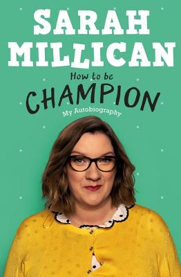 How to be Champion: My Autobiography Cover Image