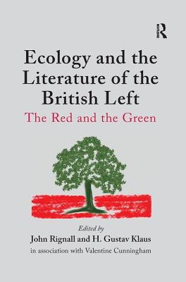 Ecology and the Literature of the British Left: The Red and the Green Cover Image