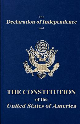 The Declaration of Independence and the Constitution of the United States of America Cover Image