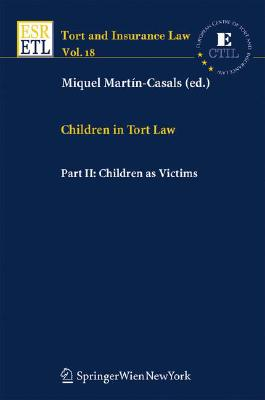 Children in Tort Law, Part II: Children as Victims (Tort and Insurance Law #18) Cover Image