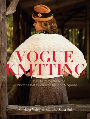 Vogue Knitting: Classic Patterns from the World's Most Celebrated Knitting Magazine Cover Image