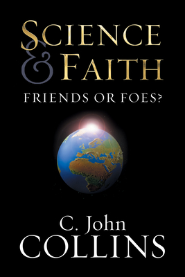 Science & Faith: Friends or Foes? Cover Image