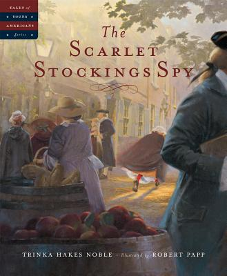 The Scarlet Stockings Spy (Tales of Young Americans) Cover Image