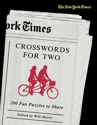 The New York Times Crosswords for Two: 200 Fun Puzzles to Share Cover Image