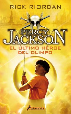 Percy Jackson 05. El Ultimo Heroe del Olimpo Cover Image