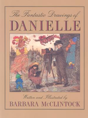 The Fantastic Drawings of Danielle Cover Image