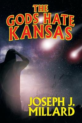 The Gods Hate Kansas Cover Image