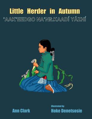 Little Herder in Autumn: Aak?eedgo Na?nilkaadi Yazhi Cover Image