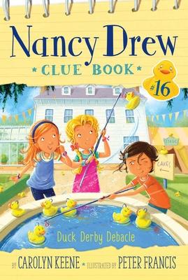Duck Derby Debacle (Nancy Drew Clue Book #16) Cover Image