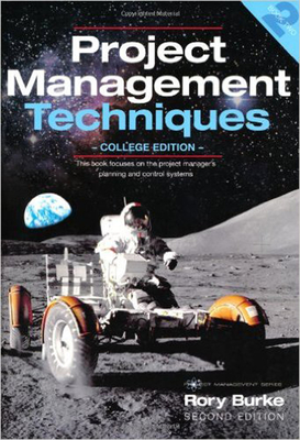 Project Management Techniques: College Edition (Project Management Series #2) Cover Image