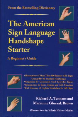 The American Sign Language Handshape Starter: A Beginner's Guide Cover Image