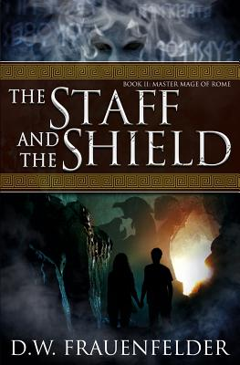 Cover for The Staff and the Shield