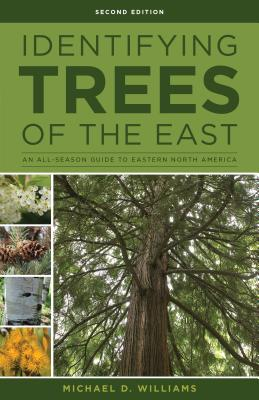 Identifying Trees of the East: An All-Season Guide to Eastern North America Cover Image