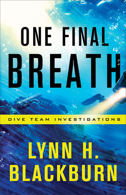 One Final Breath (Dive Team Investigations #3) Cover Image