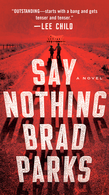 Say Nothing: A Novel Cover Image
