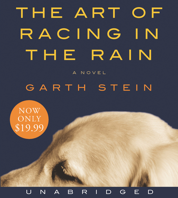 The Art of Racing in the Rain Low Price CD Garth Stein and Christopher Evan Welch