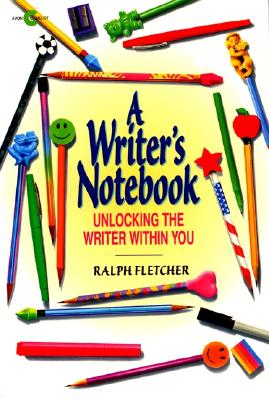 A Writer's Notebook: Unlocking the Writer within You Cover Image