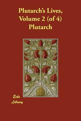 Plutarch's Lives, Volume 2 (of 4) Cover Image