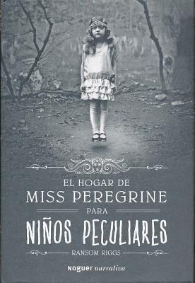 El Hogar de Miss Peregrine Para Nios Peculiares Cover Image