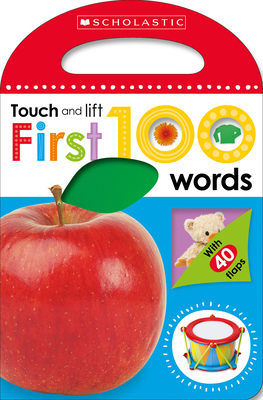 First 100 Words: Scholastic Early Learners (Touch and Lift) Cover Image