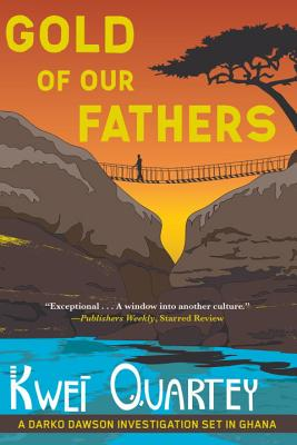 Gold of Our Fathers (A Darko Dawson Mystery #4) Cover Image