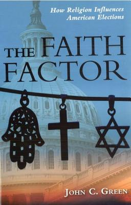 The Faith Factor: How Religion Influences American Elections Cover Image