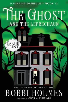 The Ghost and the Leprechaun (Haunting Danielle #12) Cover Image