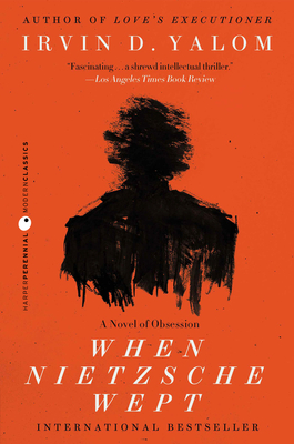 When Nietzsche Wept: A Novel of Obsession Cover Image