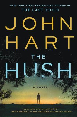 The Hush by John Hart, Thomas Dunne Books, $27.99, 9781250012302