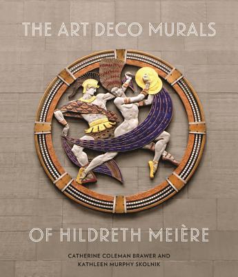 The Art Deco Murals of Hildreth Meiere Cover