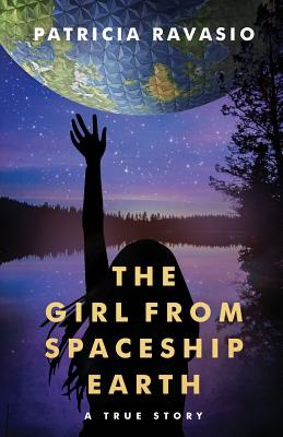 The Girl from Spaceship Earth: A True Story Cover Image