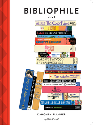 Bibliophile 2021 12-Month Planner: (Weekly Agenda of Miscellany for Book Lovers, Yearly Calendar for Writers) Cover Image