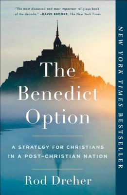 Cover for The Benedict Option