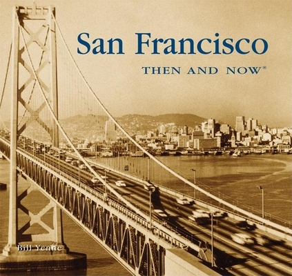 San Francisco Then and Now (Compact) Cover