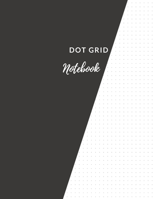 Dot Grid Notebook: Elegant Black Dotted Notebook/JournalLarge (8.5 x 11) Dot Grid Composition Notebook Cover Image