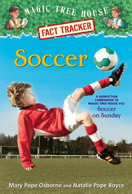 Soccer: A Nonfiction Companion to Magic Tree House #52: Soccer on Sunday Cover Image