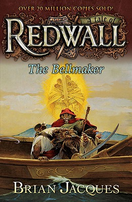 The Bellmaker: A Tale from Redwall Cover Image