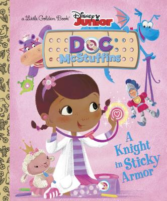 A Knight in Sticky Armor (Disney Junior: Doc McStuffins) Cover Image