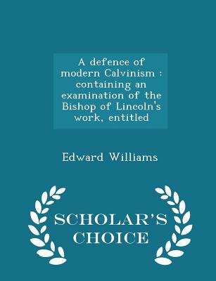 Cover for A Defence of Modern Calvinism