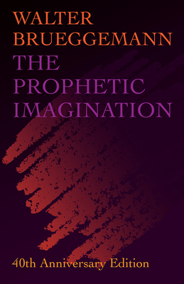 Prophetic Imagination: 40th Anniversary Edition Cover Image