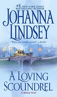 A Loving Scoundrel: A Malory Novel (Malory-Anderson Family #7) Cover Image