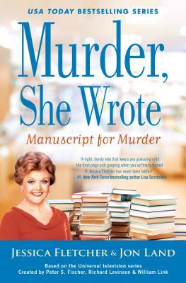Murder, She Wrote: Manuscript for Murder (Murder She Wrote #48) Cover Image