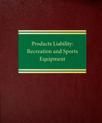 Products Liability: Recreation and Sports Equipment Cover Image