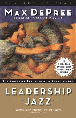 Leadership Jazz: The Essential Elements of a Great Leader Cover Image