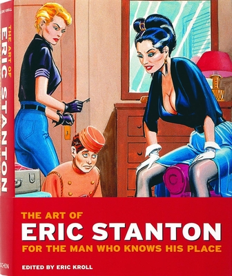 The Art of Eric Stanton: For the Man Who Knows His Place Cover Image