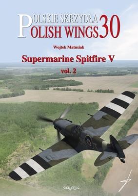 Supermarine Spitfire V Vol. 2 (Polish Wings) Cover Image