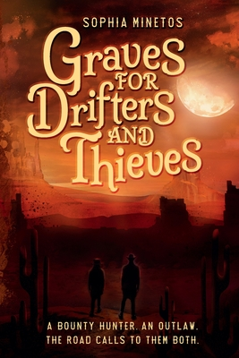 Graves for Drifters and Thieves Cover Image