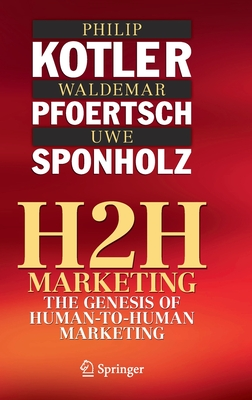 H2h Marketing: The Genesis of Human-To-Human Marketing Cover Image