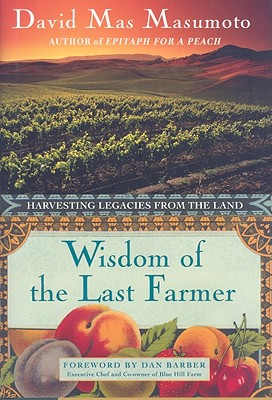 Wisdom of the Last Farmer: Harvesting Legacies from the Land Cover Image