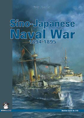 Sino-Japanese Naval War 1894-1895 (Maritime (MMP Books) #3105) Cover Image